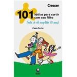 Livro - 101 Idéias para Curtir Seu Filho