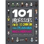 Livro - 101 Profissões Fora do Comum para Pessoas Nada Normais