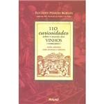 Livro - 110 Curiosidades Sobre o Mundo dos Vinhos