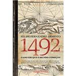 Livro - 1492: o Ano em que o Mundo Começou