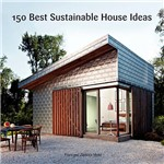 Livro - 150 Best Sustainable House Ideas