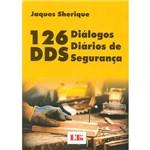 Livro - 126 Diálogos Diários de Segurança: DDS
