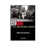 Livro - 1968 - o Ano que Abalou o Mundo
