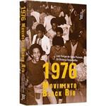 Livro - 1976: Movimento Black Rio
