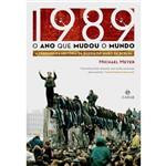 Livro - 1989 - o Ano que Mudou o Mundo