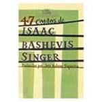 Livro - 47 Contos de Isaac Bashevis Singer