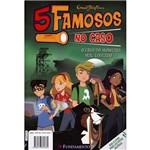 Livro - 5 Famosos no Caso: o Caso do Monstro Mal-Educado; o Caso dos Sticks e Suas Armações