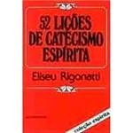 Livro - 52 Lições do Catecismo Espirita