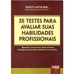 Livro - 35 Testes para Avaliar Suas Habilidades Profissionais