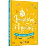 Livro - 50 Brasileiras Incríveis para Conhecer Antes de Crescer
