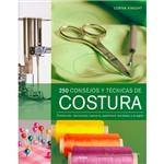 Livro - 250 Consejos Y Técnicas de Costura: Confección, Decoración, Tapicería, Patchwork, Bordados Y Arreglos