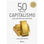 Livro - 50 Ideias de Capitalismo que Você Precisa Conhecer