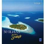Livro - 50 Ilhas dos Sonhos