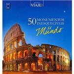Livro - 50 Monumentos Inesquecíveis do Mundo: Coleção Biblioteca Viaje Mais