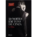 Livro - 50 Noites em Tons de Cinza
