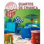 Livro - 500 Truques Quartos de Criança