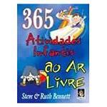 Livro - 365 Atividades Infantis ao Ar Livre