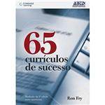Livro - 65 Currículos de Sucesso: Tradução da 3º Edição Norte-Americana