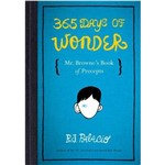 Livro - 365 Days Of Wonder: Mr. Browne's Book Of Precepts