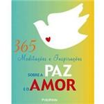 Livro - 365 Meditações e Inspirações Sobre a Paz e o Amor