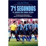 Livro - 71 Segundos: o Jogo de uma Vida