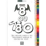 Livro - 8 ou 80
