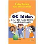 Livro - 90 Ideias de Jogos e Atividades para Sala de Aula