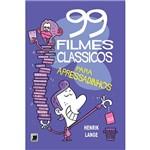 Livro - 99 Filmes Clássicos para Apressadinhos