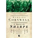 Livro - a Águia de Sharpe - Série as Aventuras de Sharpe - Vol. 8