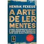 Livro - a Arte de Ler Mentes: Como Interpretar Gestos e Influenciar Pessoas Sem que Elas Percebam