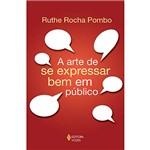 Livro - a Arte de se Expressar Bem em Público