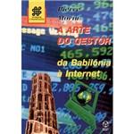 Livro - a Arte do Gestor: da Babilónia à Internet