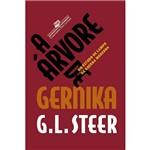 Livro - a Árvore de Gernika: um Estudo de Campo da Guerra Moderna