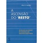 """Livro - a Ascensão do """"Resto"""""""