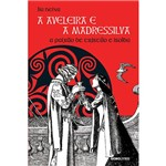 Livro - a Aveleira e a Madressilva: a Paixão de Tristão e Isolda