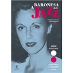 Livro - a Baronesa do Jazz