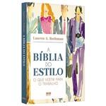Livro - a Bíblia do Estilo: o que Vestir para o Trabalho
