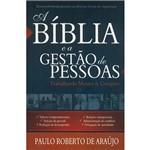 Livro - a Bíblia e a Gestão de Pessoas: Trabalhando Mentes & Corações
