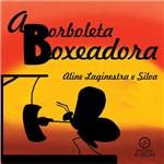 Livro: a Borboleta Boxeadora