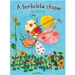 Livro - a Borboleta Chique