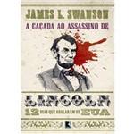 Livro - a Caçada ao Assassino de Lincoln