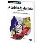 Livro - a Cadeira do Dentista e Outras Crônicas - para Gostar de Ler - Vol. 15