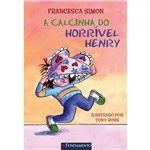 Livro - a Calcinha do Horrível Henry
