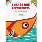 Livro - a Canoa que Virou Coisa