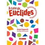 Livro - a Casa de Euclides: Elementos de Geometria Poética