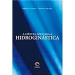 Livro - a Ciência Aplicada a Hidroginástica