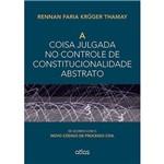 Livro - a Coisa Julgada no Controle de Constitucionalidade Abstrato