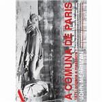 Livro - a Comuna de Paris : 1871 - Origens e Massacre