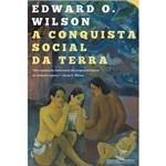 """Livro - a Conquista Social da Terra: """"Uma Exploração Monumental das Origens Biológicas da Condição Humana"""""""