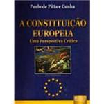 Livro ¿ a Constituição Européia: uma Perspectiva Crítica